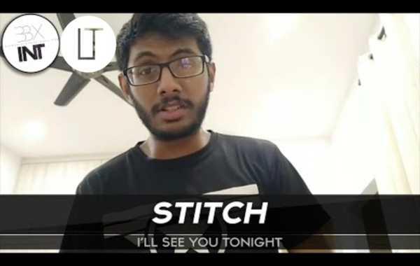 音乐老师傅已呆,又惊现一名Musicality鬼才!STITCH(马来西亚) / Ill See You Tonight
