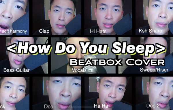 世界Beatbox冠军用阿卡贝拉实力翻唱骚姆《How Do You Sleep》,听完我的耳朵怀孕了!
