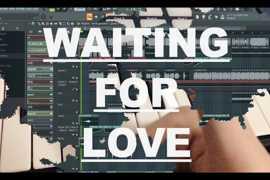 人声阿卡贝拉Remix:如何用人声制作阿卡贝拉电音?用阿卡贝拉Remix世界百大DJ Avicii-Waiting for Love