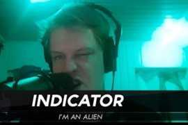 """""""人类屠杀计划"""" – INDICATOR / IM AN ALIEN"""